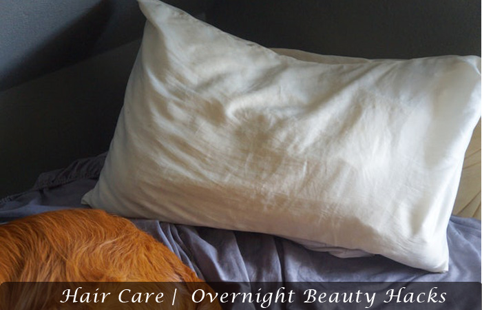 Hair Care |  Overnight Beauty Hacks