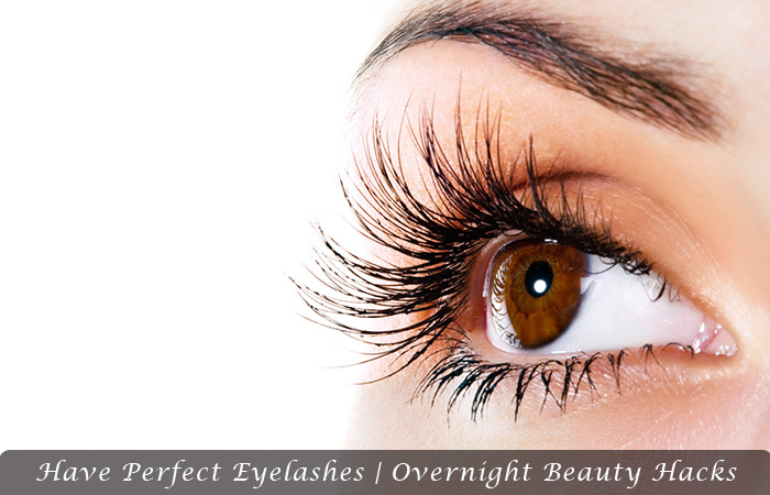 Have Perfect Eyelashes | Overnight Beauty Hacks
