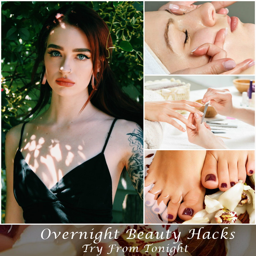 overnight beauty hacks | Beauty hacks to try from tonight