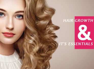 Hair Growth And Its Essentials