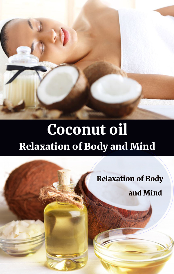 Benefits of Coconut Oil for Skin | benefits for the Relaxation