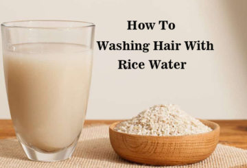 How To Washing Hair With Rice Water