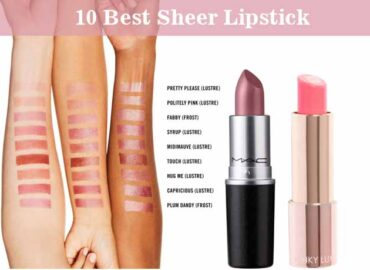 10 Gorgeous Sheer Lipsticks for The Perfect no-makeup Look
