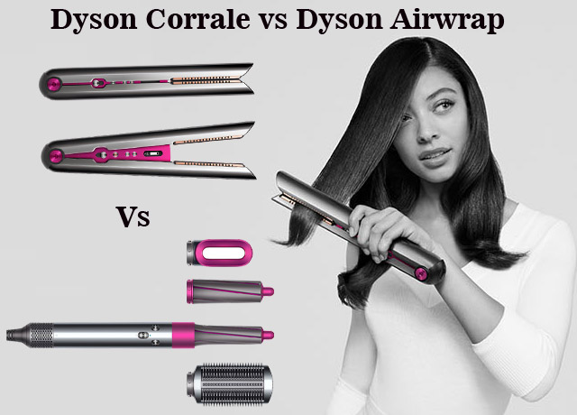 Dyson Corrale vs Dyson Airwrap: Choose Best of All