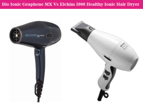 BIO IONIC Graphene MX Vs ELCHIM 3900 Healthy Ionic Hair Dryer: Choose the Best One