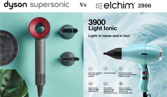 Dyson Supersonic VS ELCHIM 3900 Ionic Ceramic – Choose The Best One