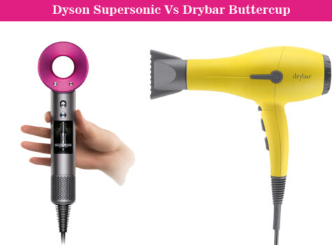 Dyson Supersonic Vs Drybar Buttercup Hair Dryer: Choose The Best One