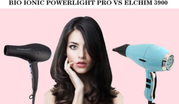 Bio Ionic Powerlight Pro Vs Elchim 3900 Healthy Ionic Hair Dryer – Choose The Best