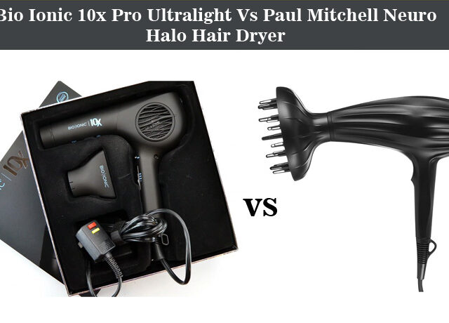 Bio Ionic 10x Pro Ultralight Vs Paul Mitchell Neuro Halo Hair Dryer – Choose The Best One