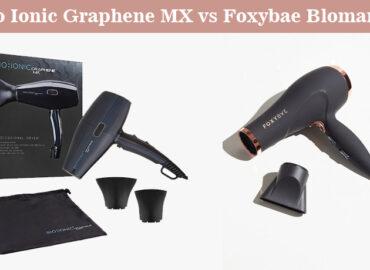 Bio Ionic Graphene MX vs Foxybae Blomance – Choose The Best