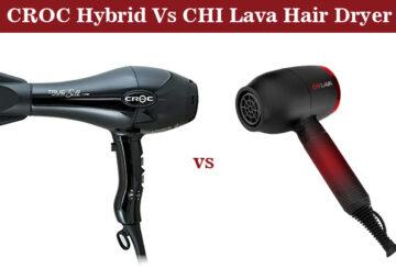 CROC Hybrid Vs CHI Lava Hair Dryer – Choose The Best