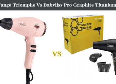 L'ange Triomphe Vs Babyliss Pro Graphite Titanium Hair Dryer – Choose The Best One