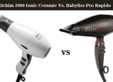 Elchim 3900 Ionic Ceramic Vs BaBylissPRO Rapido Hair Dryers – Which One is Better?